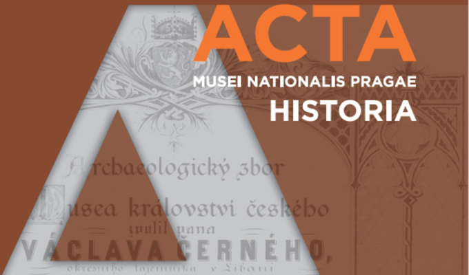 Call for authors ACTA MUSEI NATIONALIS PRAGAE – HISTORIA 3–4/2021