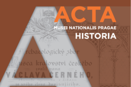 Call for authors ACTA MUSEI NATIONALIS PRAGAE – HISTORIA 3–4/2021