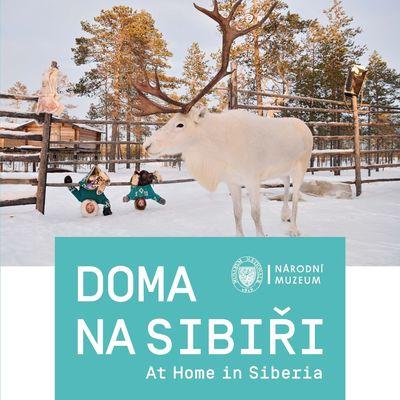 Doma na Sibiři / At Home in Siberia