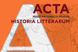 Nové číslo časopisu Acta Musei Nationalis Pragae – Historia litterarum je k dispozici on-line na webu publikací NM