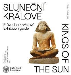 Tištěný průvodce výstavou Sluneční králové / Kings of the Sun