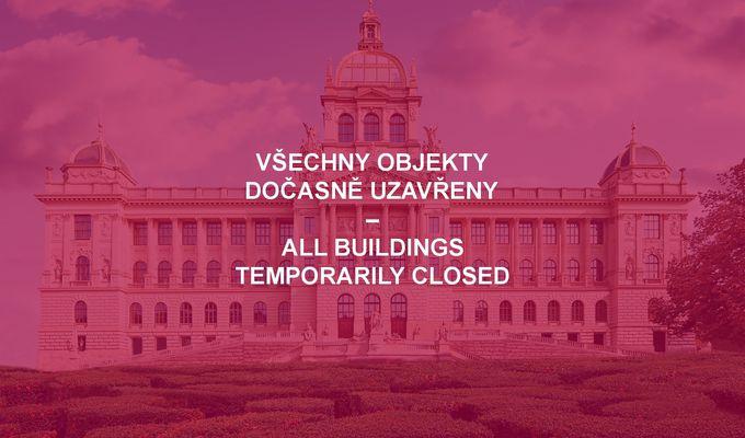 Národní muzeum je dočasně uzavřeno / The National Museum is temporarily closed